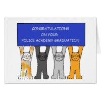 Police Academy graduate congratulations. Greeting Card