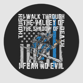 Police Crusader I Fear No Evil Classic Round Sticker