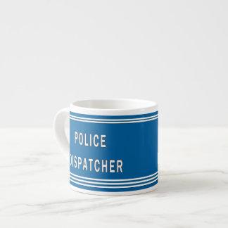Police Dispatcher Espresso Cup