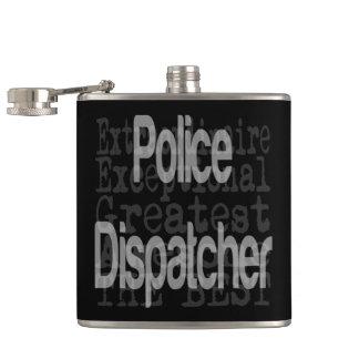 Police Dispatcher Extraordinaire Hip Flask