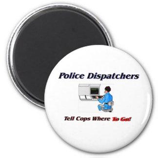 Police Dispatchers 2 Inch Round Magnet