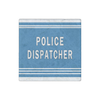Police Dispatchers Stone Magnet
