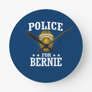 POLICE FOR BERNIE SANDERS ROUND CLOCK