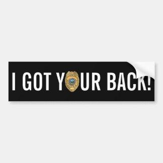 Police: I Got Your Back! Bumper Sticker