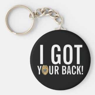 Police: I Got Your Back! Keychain