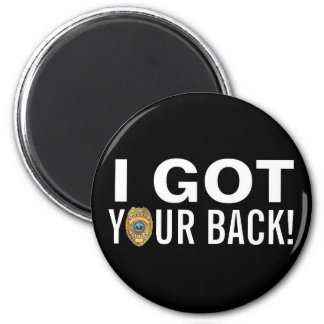 Police: I Got Your Back! Magnet