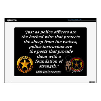 "Police Instructor Quote 15"" Laptop Skin"