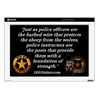 "Police Instructor Quote 17"" Laptop Decals"