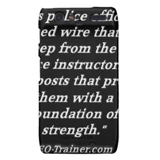Police Instructor Quote Droid RAZR Case