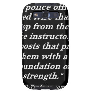Police Instructor Quote Galaxy S3 Case