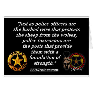 Police Instructor Quote Greeting Card