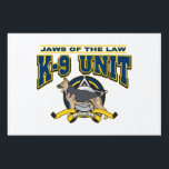 "Police K-9 Unit Sign<br><div class=""desc"">German Shepard police dog highlights this K-9 police dog design! Jaws of the Law text with K-9 Unit,  police badge and law enforcement banner! Great K-9 gift for your favorite law enforcement officers!</div>"