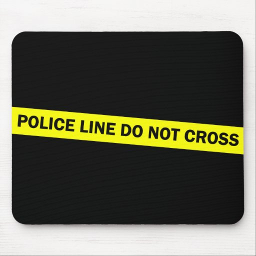 police line do not cross mouse pad