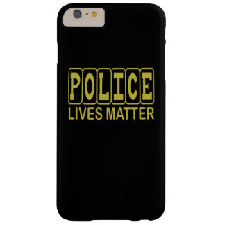 POLICE LIVES MATTER BARELY THERE iPhone 6 PLUS CASE