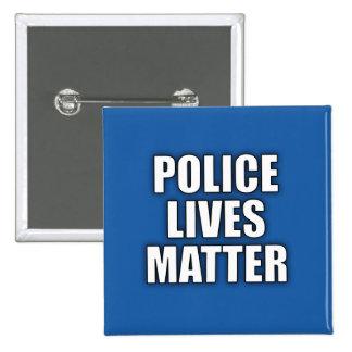 """POLICE LIVES MATTER"" BUTTON"
