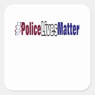 # Police lives matter Square Sticker