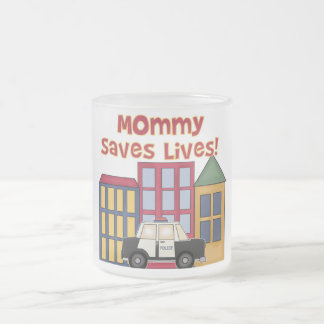 Police Mommy Saves Lives T-shirts and  Gifts Frosted Glass Coffee Mug