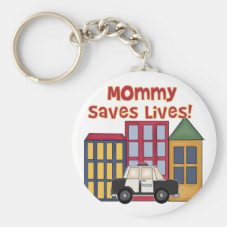 Police Mommy Saves Lives T-shirts and  Gifts Keychain
