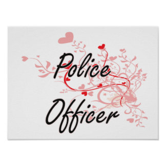 Police Officer Artistic Job Design with Hearts Poster