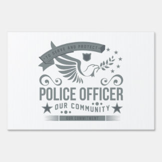 Police Officer Commitment Sign