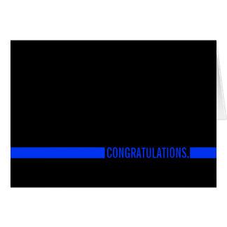 Police Officer Congratulations Thin Blue Line Card