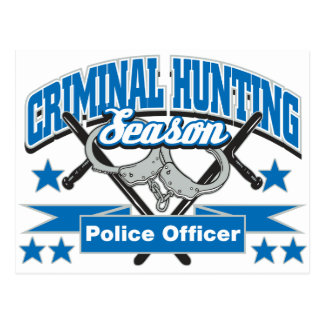 Police Officer Criminal Hunting Season Postcard