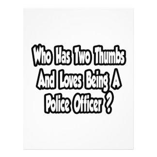 Police Officer Joke...Two Thumbs Flyer