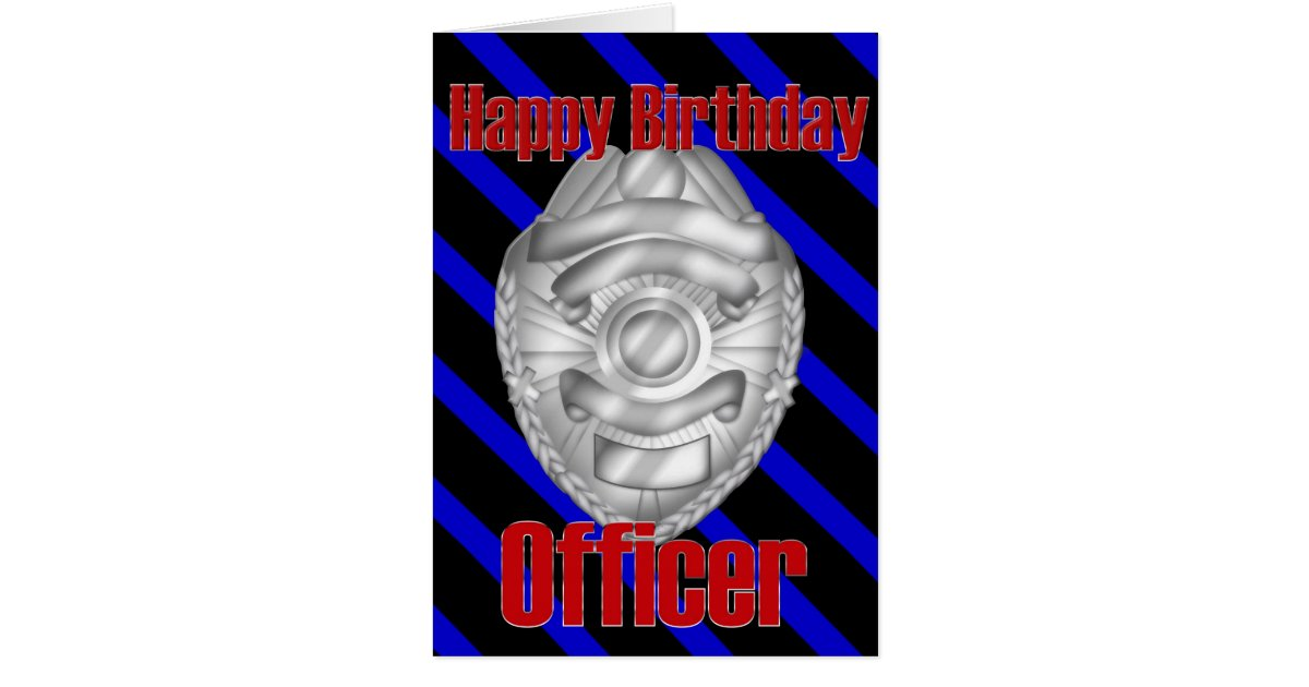 Police Officer Sheriff Badge Happy Birthday Card Zazzle Com