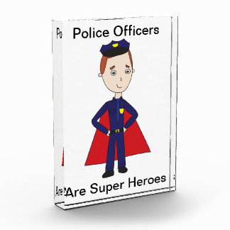 Police Officers Are Super Heroes Award