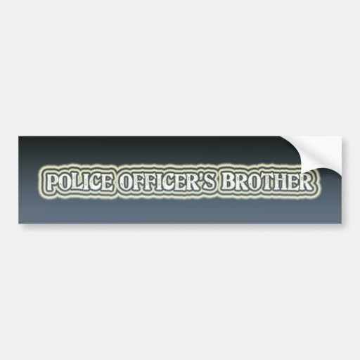 Police Officer's Brother Car Bumper Sticker