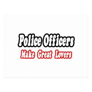 Police Officers Make Great Lovers Postcard