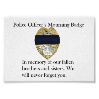 Police Officer's Mourning Badge Poster