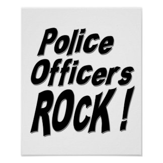Police Officers Rock! Poster Print