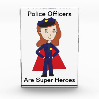 Police Officers Super Heroes (Female) Acrylic Award
