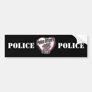 Police Officers Wife Car Bumper Sticker