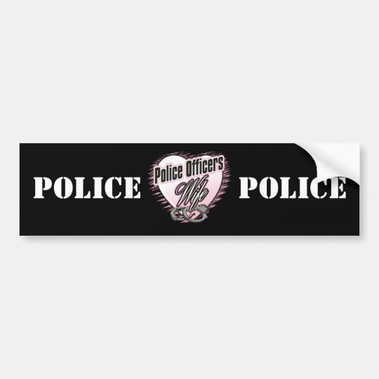 Police Officers Wife Bumper Sticker