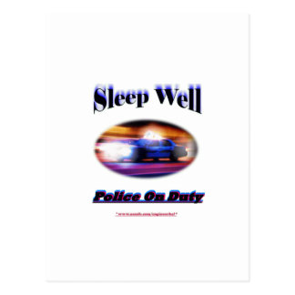 Police On Duty Sleep Well Postcard