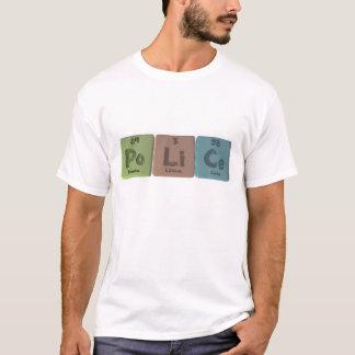 Police-Po-Li-Ce-Polonium-Lithium-Cerium.png T-Shirt