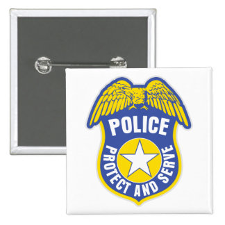 Police Protect and Serve Badge 2 Inch Square Button