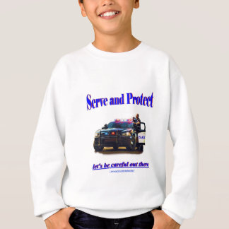 Police Serve and Protect Sweatshirt