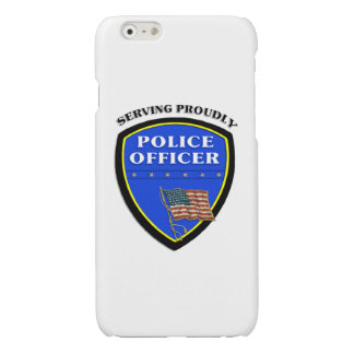 Police Serving Proudly Glossy iPhone 6 Case