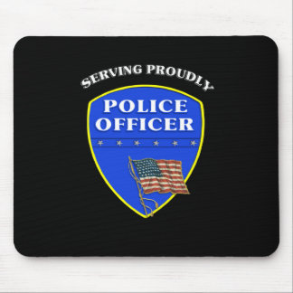 Police Serving Proudly Mouse Pad