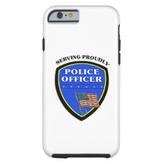 Police Serving Proudly Tough iPhone 6 Case
