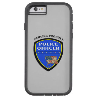 Police Serving Proudly Tough Xtreme iPhone 6 Case
