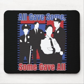 Police Some Gave All Mouse Pad