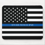 "Police Thin Blue Line American Flag Add Name Mouse Pad<br><div class=""desc"">Show your support with this black and white police thin blue line American flag mouse pad.  Personalize by replacing sample name with your own officer's name.</div>"