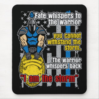 Police Trojan Warrior I Am The Storm Mouse Pad