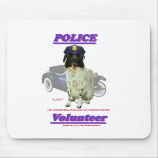 "Police Volunteer ""Lady"" show Mouse Pad"