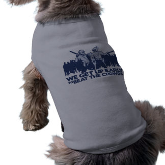police we get up early to beat the crowds doggie t shirt
