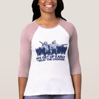 police we get up early to beat the crowds tee shirt
